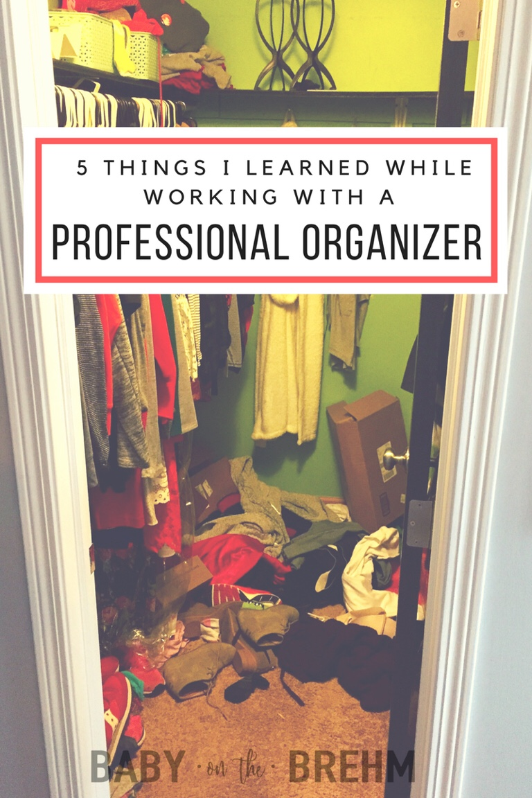 Five Things I Learned Working With A Professional Organizer Baby